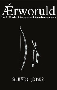 """Ærworuld, Book II: Dark Forests and Treacherous Seas"" by Stuart Johns"
